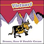 Virtuart - Drumz, bass and double cream
